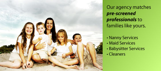 Our agency matches pre-screened nannies, maids, babysitters and cleaners to familes like yours.